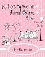 My Love My Valentine Journal Coloring Book af Sue Messruther