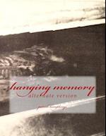 Hanging Memory