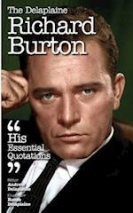 The Delaplaine Richard Burton - His Essential Quotations