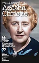 The Delaplaine Agatha Christie - Her Essential Quotations