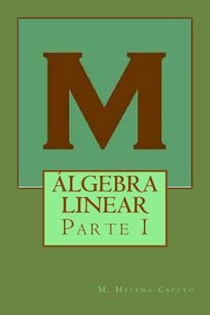 Algebra Linear af M. Helena Capeto
