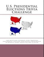 U.S. Presidential Elections Trivia Challenge