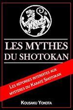 Les Mythes Du Shotokan