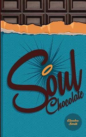 Soul Chocolates af MS Elsabe Smit
