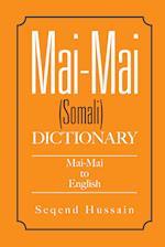 Mai-Mai (Somali) Dictionary