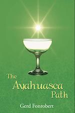 The Ayahuasca Path