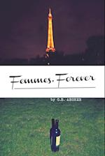 Femmes, Forever