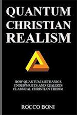 Quantum Christian Realism