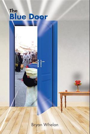 The Blue Door af Bryan Whelan