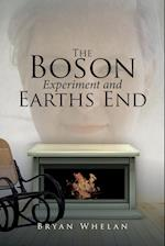 The Boson Experiment and Earths End af Bryan Whelan