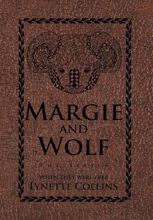 Margie and Wolf af Lynette Collins