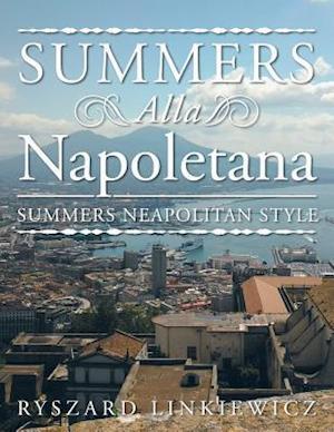 Bog, paperback Summers Alla Napoletana af Ryszard Linkiewicz