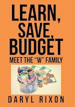 Learn, Save, Budget