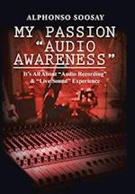 My Passion Audio Awareness af Alphonso Soosay