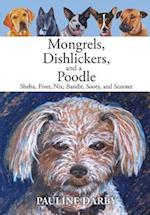 Mongrels, Dishlickers, and a Poodle af Pauline Darby