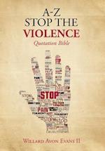 A-Z Stop the Violence
