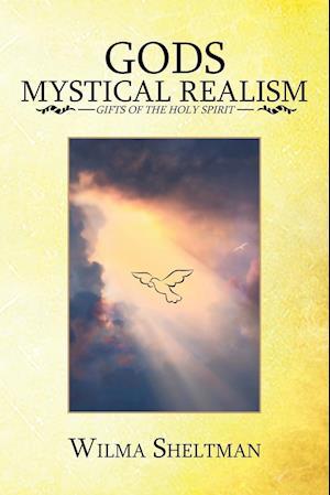 Bog, paperback Gods Mystical Realism af Wilma Sheltman