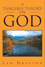 A Tangible Theory on God