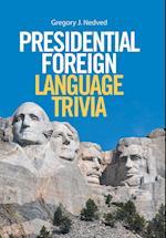 Presidential Foreign Language Trivia