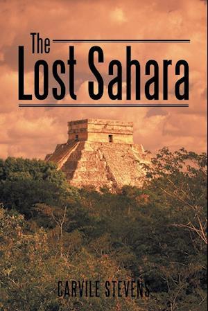 Bog, paperback The Lost Sahara af Carvile Stevens