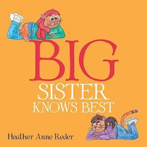 Bog, paperback Big Sister Knows Best af Heather Anne Reder