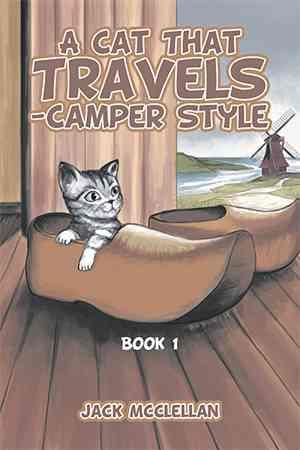 A Cat That Travels - Camper Style af Jack Mcclellan