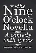 The Nine O'Clock Novella