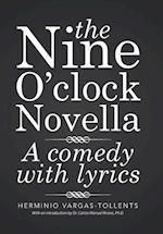 The Nine O'Clock Novella