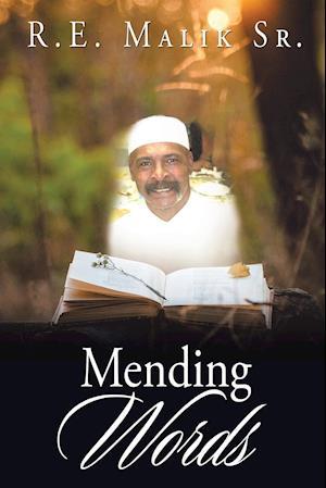Bog, paperback Mending Words af R. E. Malik Sr.