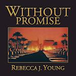 Without Promise