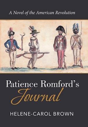 Bog, hardback Patience Romford's Journal af Helene-Carol Brown