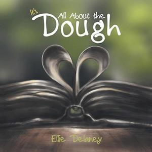 Bog, paperback It's All about the Dough af Ellie Delaney
