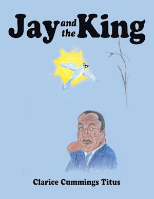 Bog, paperback Jay and the King af Dr Martin Luther King Jr