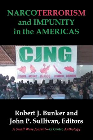 Bog, paperback Narcoterrorism and Impunity in the Americas af Small Wars Journal-El Centro