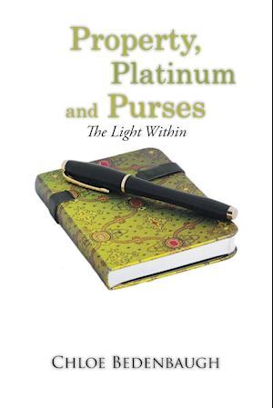 Bog, paperback Property, Platinum and Purses af Chloe Bedenbaugh