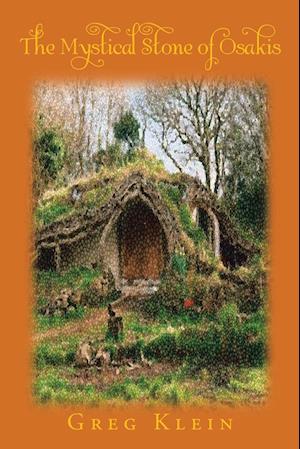 Bog, paperback The Mystical Stone of Osakis af Greg Klein