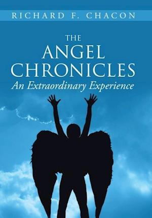 The Angel Chronicles af Richard F. Chacon