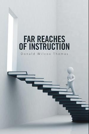 Bog, paperback Far Reaches of Instruction af Donald Wilcox Thomas