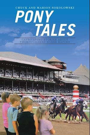 Bog, paperback Pony Tales af Chuck and Marion Sokolowski