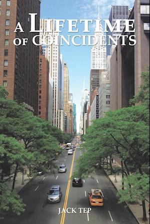Bog, paperback A Lifetime of Coincidents af Jack Tep