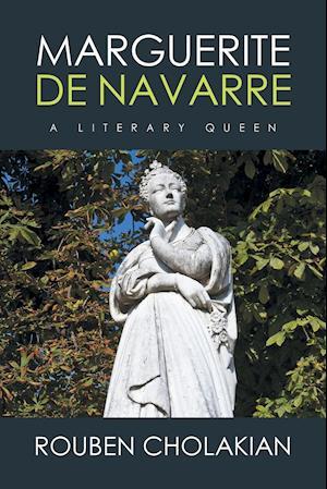 Marguerite de Navarre af Rouben Cholakian