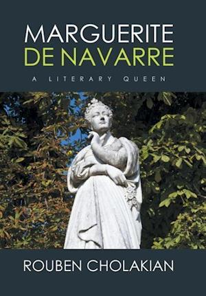 Bog, hardback Marguerite de Navarre af Rouben Cholakian