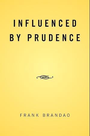 Bog, paperback Influenced by Prudence af Frank Brandao