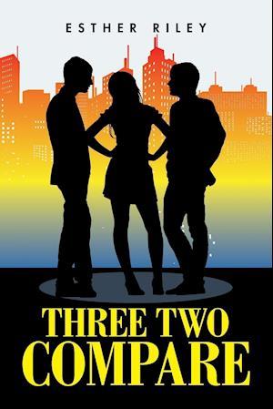 Bog, paperback Three Two Compare af Esther Riley