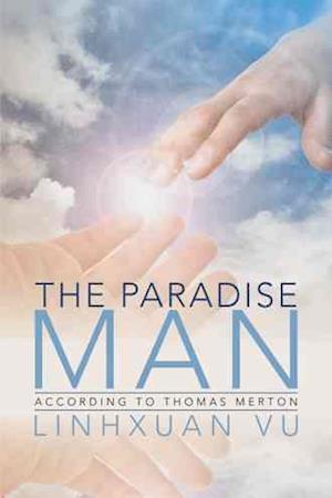 The Paradise Man af Linhxuan Vu