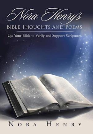 Bog, hardback Nora Henry's Bible Thoughts and Poems af Nora Henry