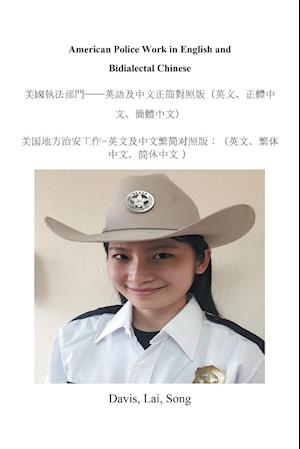 Bog, paperback American Police Work in English and Bidialectal Chinese af Lai Song Davis