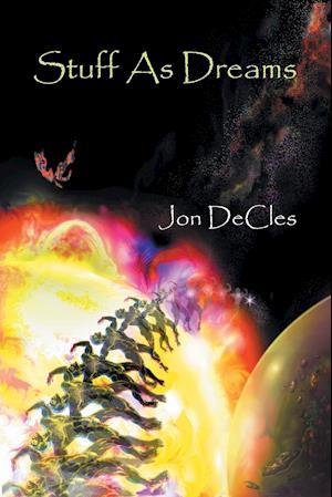 Bog, paperback Stuff as Dreams af Jon Decles