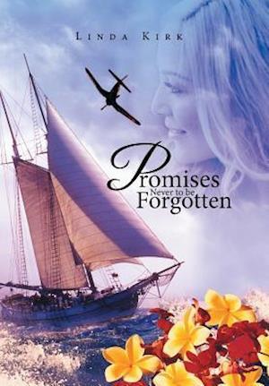 Bog, hardback Promises Never to Be Forgotten af Linda Kirk