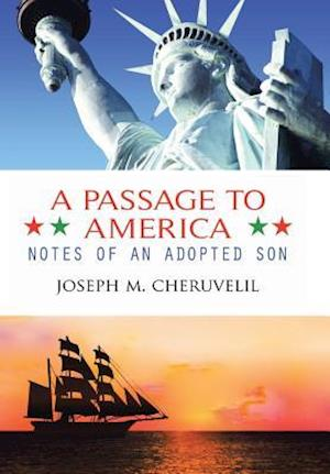 Bog, hardback A Passage to America af Joseph M. Cheruvelil
